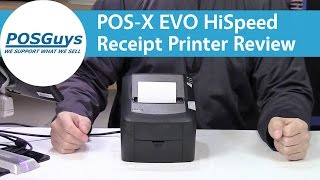 POS-X EVO HiSpeed Thermal Receipt Printer Review