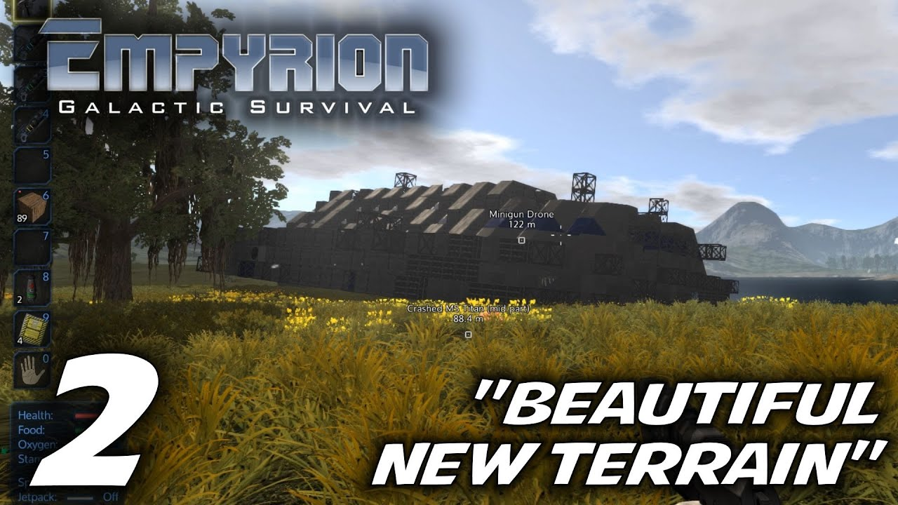 Empyrion Galactic Survival -Ep  2- `Beautiful New Terrain` -Let's Play  Gameplay- Alpha 1 (S-7)