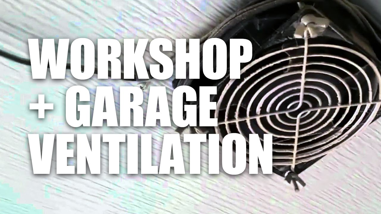 Garage Workshop Fan Shop And Garage Ventilation Vent A Garage Vg200