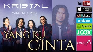 kristal yang ku cinta official lyrics chords video