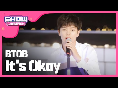(ShowChampion EP.151) BTOB - It's Okay (괜찮아요)
