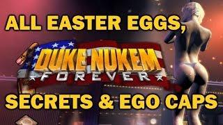 Duke Nukem Forever ALL Easter Eggs, Secrets, Hidden areas, EGO Caps and Extra (HD)