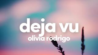 (1 Hour) Olivia Rodrigo - deja vu (One Hour Loop)