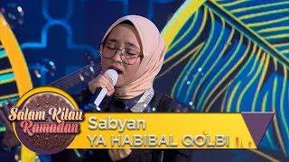 [4.30 MB] Syahdunyaaa Sabyan [YA HABIBAL QOLBI] - Salam Kilau Ramadhan (26/5)