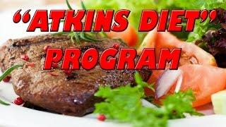 Atkins Diet Program | Weight Loss Fast
