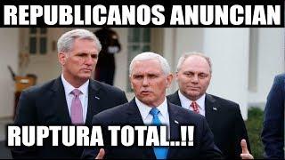 Ultimo minuto EEUU, REPUBLICANOS ANUNCIAN 10/01/2019