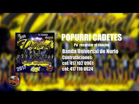 Popurri Cadetes | Banda Universal 2017 | CD LIVE | Pa' recordar el Rancho