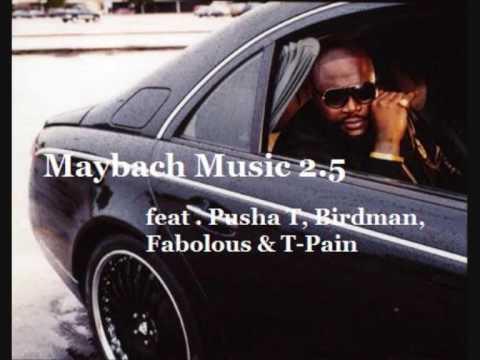 rick ross ft. pusha t, birdman, fabolous & t-pain - maybach music
