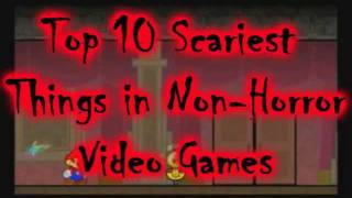 Top 10 Scariest Things in Non-Horror Video Games