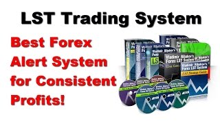 What is The LST Forex Trading System