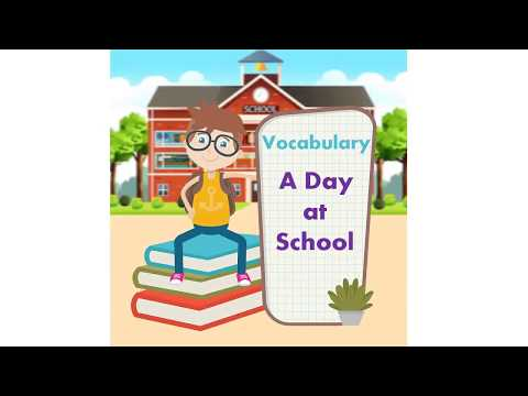 A day at School Vocabulary Picture | Everyday Language | Oxford Dictionary