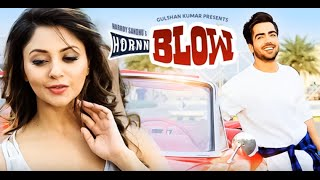Hardy Sandhu: HORNN BLOW Full Audio Song With Lyrics | Jaani | B Praak | New Song 2016