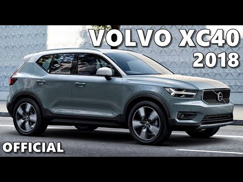 NEW 2018 Volvo XC40 OFFICIAL Trailer