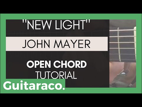 John Mayer - New Light // EASY Guitar Tutorial (4 Open Chords)