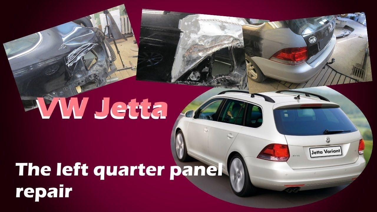 VW Jetta. The left quarter panel repair. Ремонт левого заднего крыла.