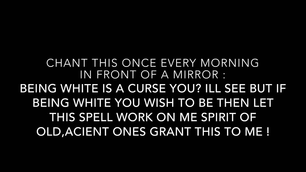 Spell To Change Your Skin Color