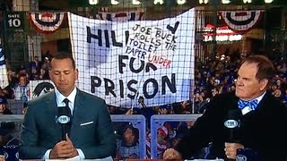 "Huge ""Hillary For Prison"" Sign at World Series"