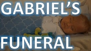 PLEASE WATCH OUR SON'S FUNERAL | Gabriel's Hydrocephalus Journey | Episode 94
