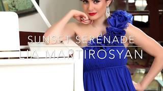 Sunset Serenade with Lia Martirosyan