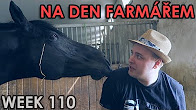 NA DEN FARMÁŘEM - WEEK #110