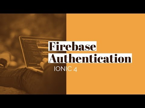 Ionic 4 Firebase: Email and Password Authentication