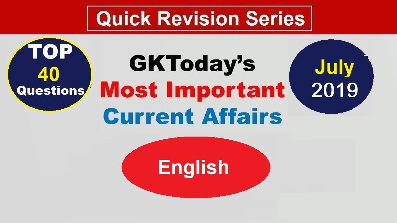 Week 1(01-07 July) Top 40 Question July 2019 | Current Affairs[English]