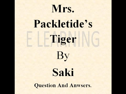 mrs packletide s tiger Document: commentaire en agnlais de mrs packletide tiger, 5 pages extrait: mrs packletide's tiger, published in the chronicles of clovis in 1911, centres on the materialistic motives of.