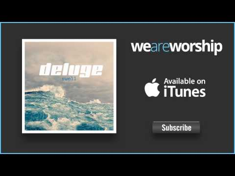 Deluge - Lift Him High