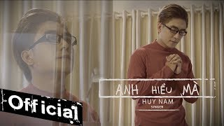 anh hieu ma - huy nam mv 4k official