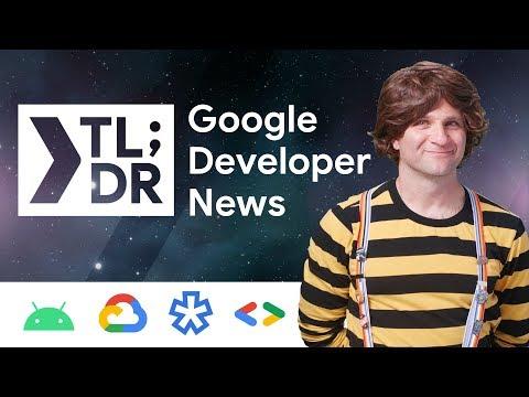 Android Developer Challenge, Google Maps Platform, New in Chrome 78