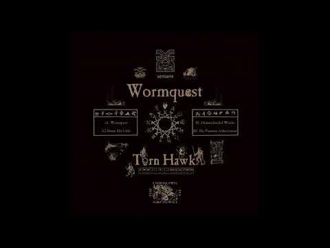 Torn Hawk - Wormquest - Unknown To The Unknown