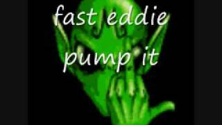 fast eddie - Pump it