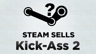 Steam Sells: Kick-Ass 2
