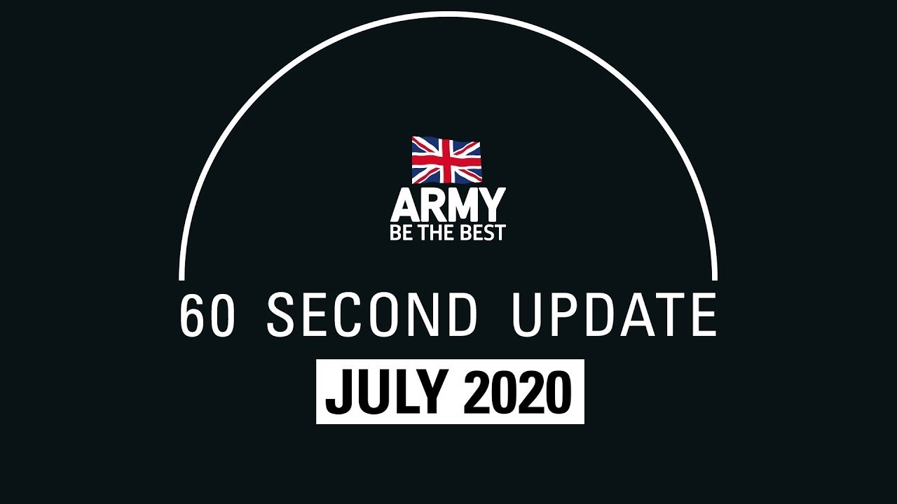 60 Second Update | August 2020 | British Army