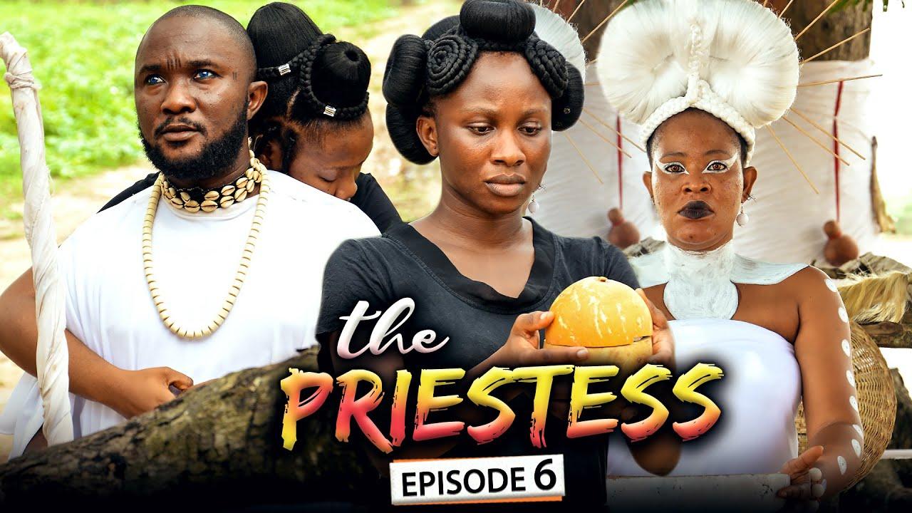 Download THE PRIESTESS EPISODE 6 (New Movie) Sonia Uche/Chinenye Nnebe/Rhema 2021 Nigerian Nollywood Movie