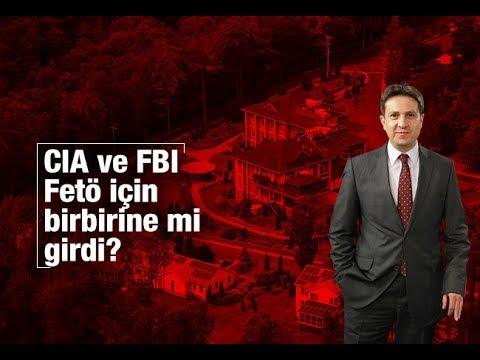 Batuhan Yaşar : CIA ve FBI, FETÖ için birbirine mi girdi