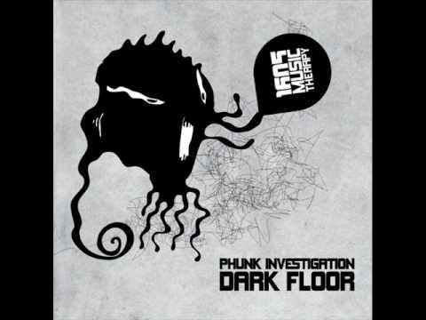 Phunk Investigation - Dark Floor (Original Mix) [1605-033]