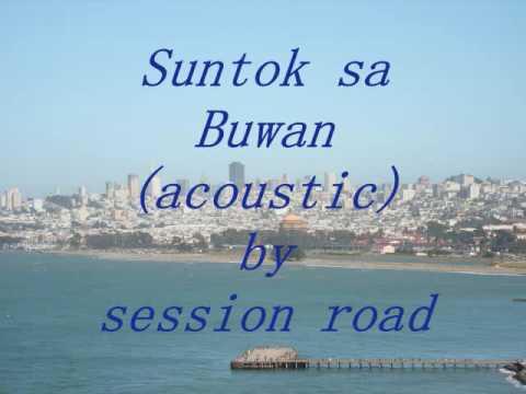 Suntok sa Buwan (acoustic) by session road