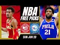 Free NBA Picks Today | Hawks vs Sixers (6/20/21) NBA Best Bets and NBA Predictions