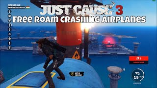 Just Cause 3 Free Roam Crashing airplanes