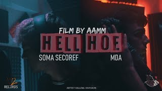 SOMA SECOREF X MDA | HELL HOE