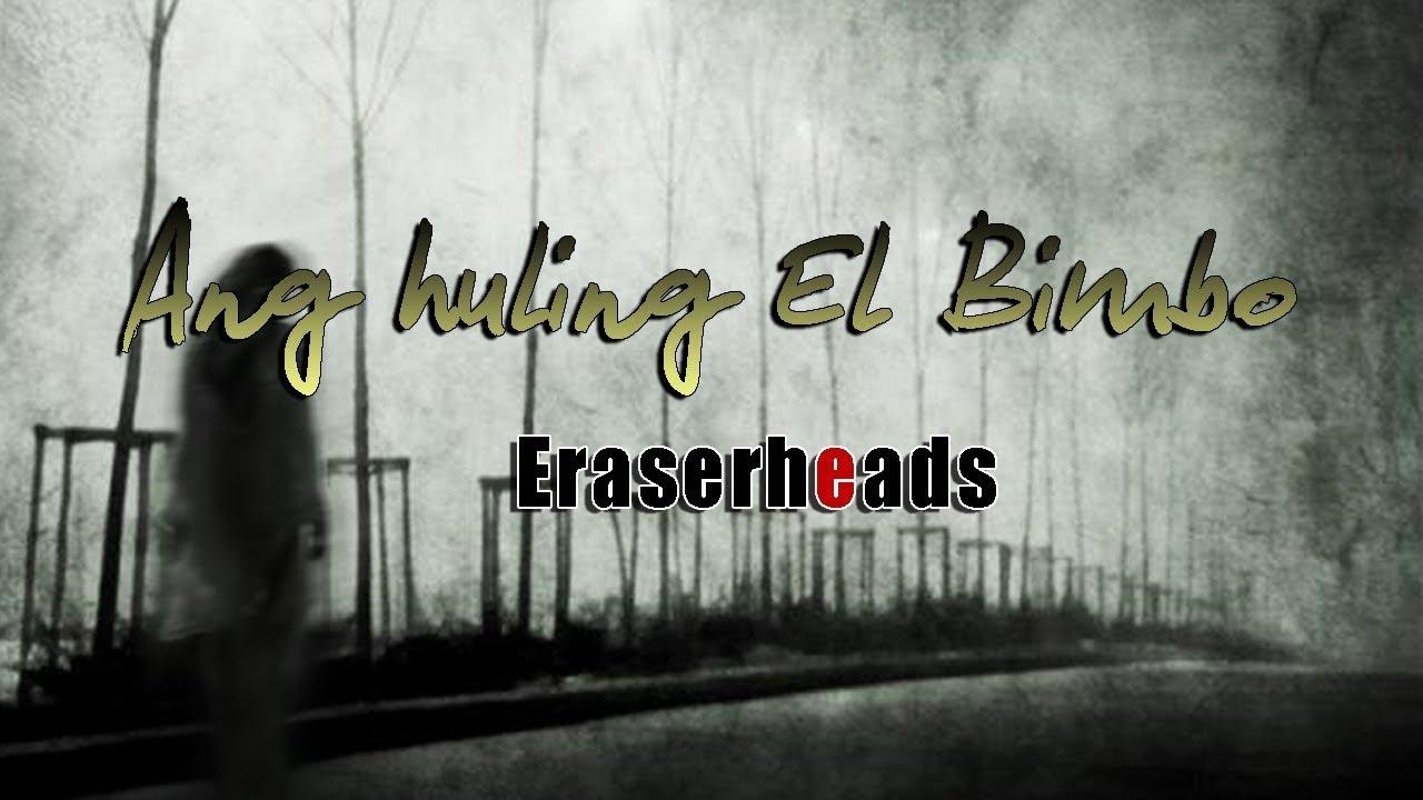 Download Ang Huling El Bimbo - Eraserheads Lyric Video