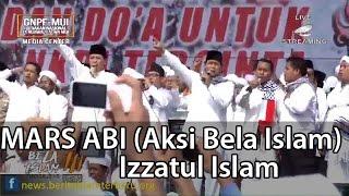 MARS AKSI BELA ISLAM oleh Izzatul Islam di Monas 212