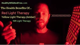 The Health Benefits Of Red Light Therapy, Yellow (Amber) Light Therapy & NIR Light Therapy