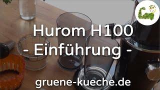 Vorstellung des Hurom H100