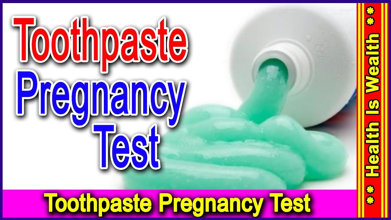 Toothpaste Pregnancy Test - Home Pregnancy Test Video ...
