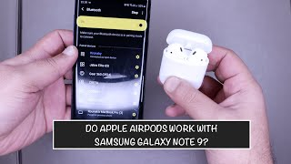 Do Apple Airpods work with Samsung Galaxy Note 9? |  How to use Airpods on Android Phones?