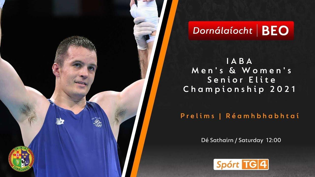 Download Dornálaíocht BEO   IABA Men's & Women's Senior Elite Championship 2021   QF's 18/09 BEO 12:00