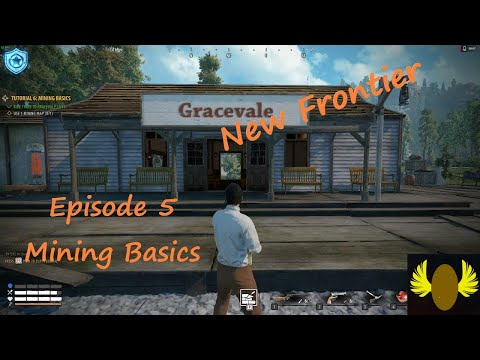 New Frontier - E5 - Mining Basics And Other Struggles