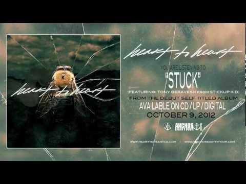 Heart to Heart - Stuck (feat. Tony Geravesh from Stickup Kid)